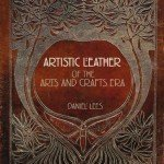 Review: Artistic Leather of the Arts and Crafts Era